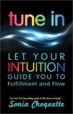 Tune In Let Your Intuition Guide You